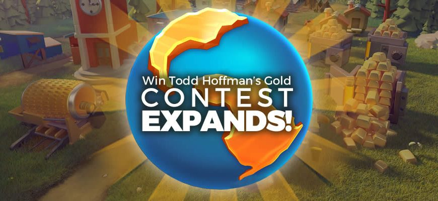 Planet Gold Rush expands 'Win Todd Hoffman's Gold' to more countries