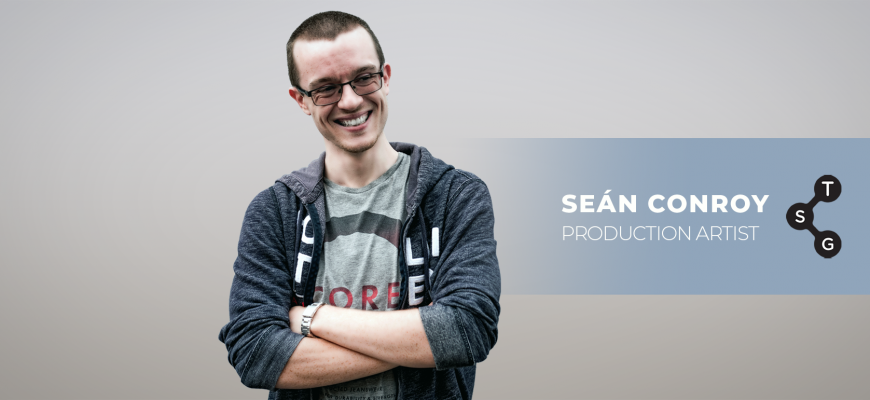 Meet the Team: Seán Conroy, Production Artist